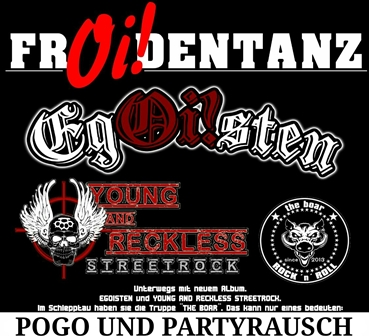 FrOIdentanz – mit den Bands YOUNG AND RECKLESS, EgOIsten und THE BOAR